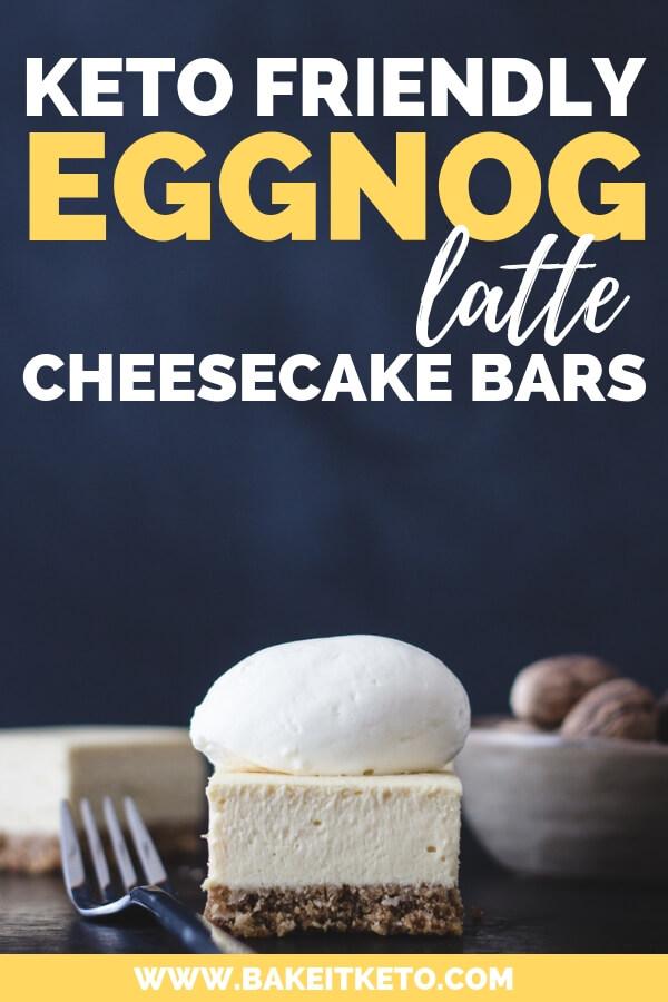 Eggnog Latte Keto Cheesecake Bars Pin