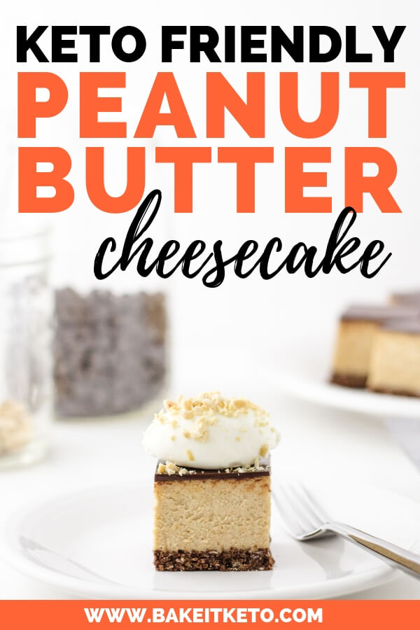 Keto Peanut Butter Cheesecake with Chocolate Crust and keto Chocolate ganache topping