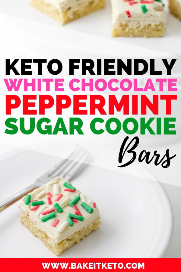 White Chocolate Peppermin Keto Sugar Cookie Bars Pin