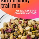 Easy Homemade Keto Trail Mix
