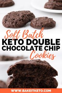 Soft Batch Keto Double Chocolate Chip Cookies Pin Image