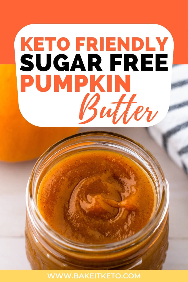 Pin image for keto friendly sugar free pumpkin butter.