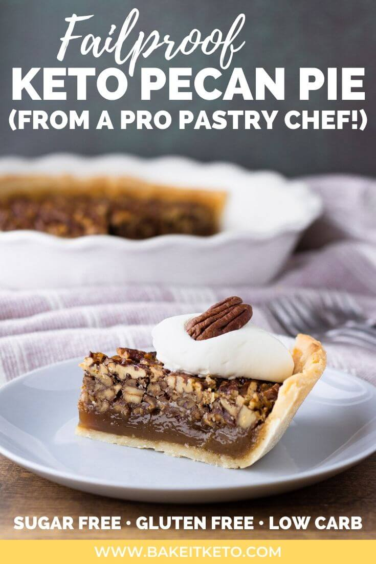Sugar free keto pecan pie recipe by a professional pastry chef and Type 1 Diabetic - pin image